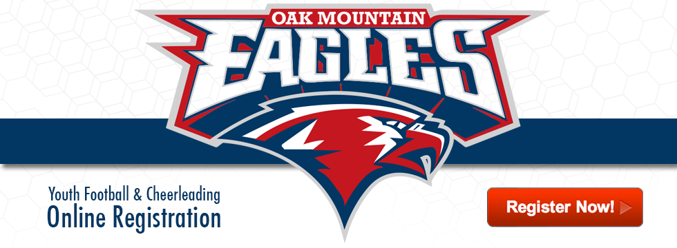 Oak Mountain Eagles Youth Football & Cheerleading Online Registration : Register Now!